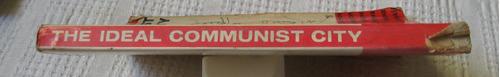 lezava baburov, djumenton, gutnov - the ideal communist city