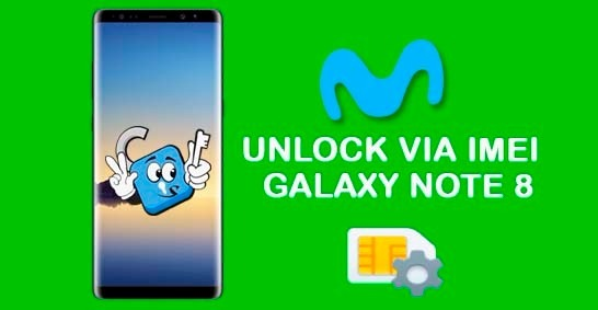 Liberar / Desbloquear Samsung Galaxy Note 8 Movistar Mexico