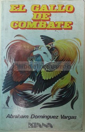 librcrd el gallo de combate, de abraham domínguez (1989)