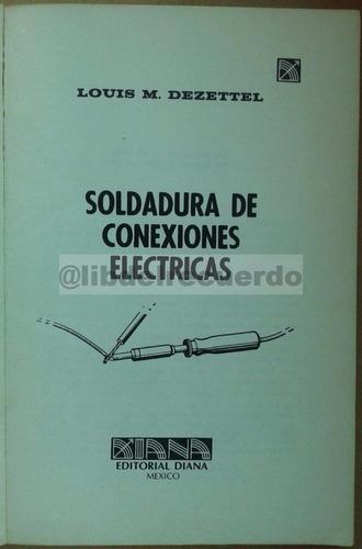 librcrd soldadura de conexiones eléctricas, de l. dezzetel