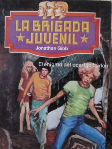 libreriaweb la brigada juvenil por jonathan gibb