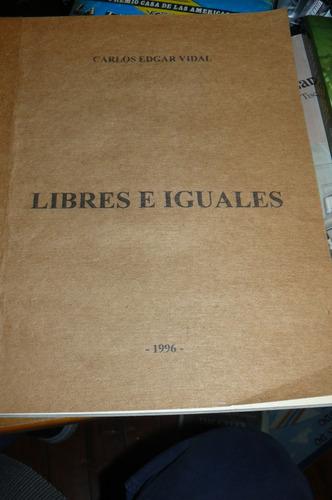 libres e iguales carlos edgar vidal 1996  e20