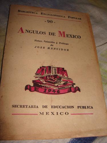librito angulos de mexico, jose mancidor, 1946