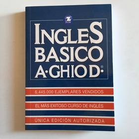 Libro  Inglés Básico Ghio    Aprenda Inglés Ahora!