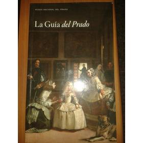 Libro  La Guía Del Prado  - Museo Del Prado