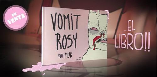 libro 1 y 2 de vomit rosy por mub + remera