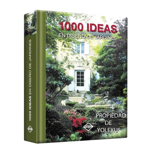 libro 1000 ideas en diseño de jardines-original