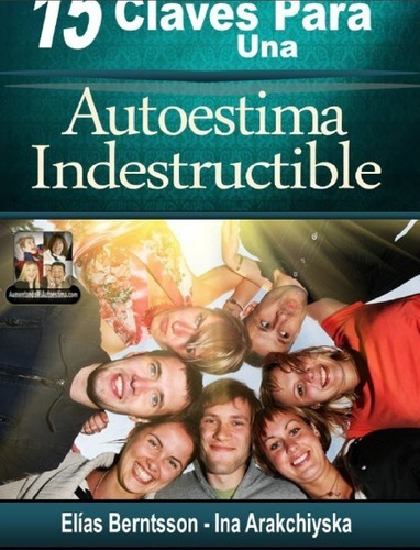 libro - 15 claves para una autoestima indestructible pdf