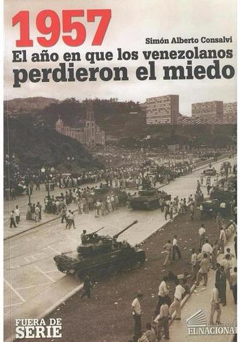 libro, 1957 el año que los venezolanos perdieron el miedo.