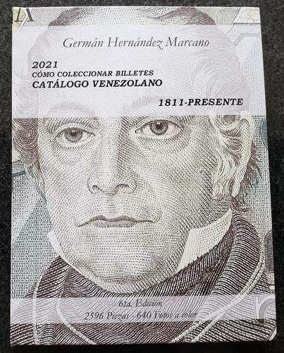 libro 2021 cómo coleccionar billetes catálogo venezuela