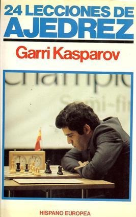 libro, 24 lecciones de ajedrez de garri kasparov.