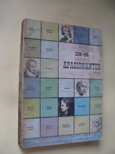 libro 24 vidas apasionantes  , año 1961 ,  184 paginas