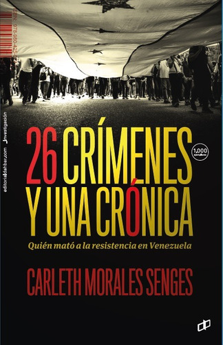 libro 26 crimenes y una cronica. carleth morales senges.