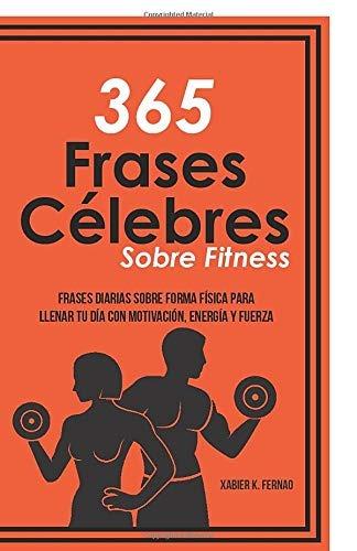 Libro 365 Frases Celebres Sobre Fitness Frases Diarias