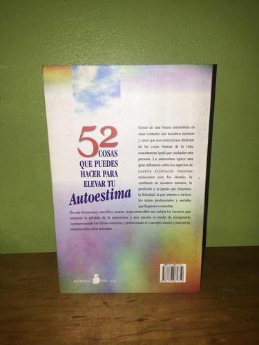 libro, 52 cosas que puedes hacer para mejorar tu autoestima.