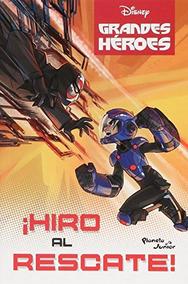 Libro 6 Grandes Héroes Hiro Al Rescate Nuevo