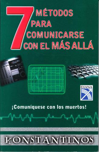 libro 7 metodos para comunicarse con el mas alla