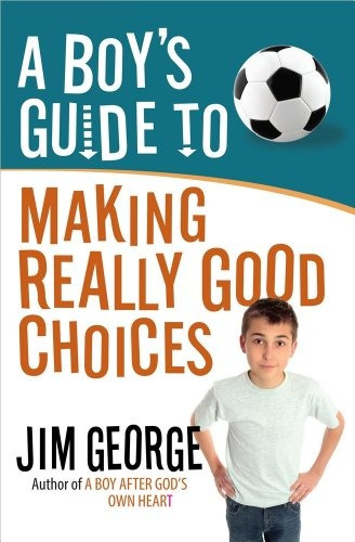 libro a boy's guide to making really good choices - nuevo