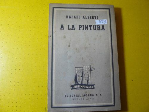 libro a la pintura   rafael alberti   losada   1953