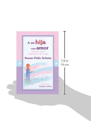 libro : a mi hija con amor / to my daughter with love  - ...