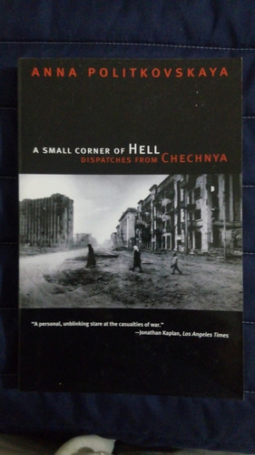 libro a small corner of hell: dispatches from chechnya