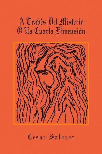 Libro : A Traves Del Misterio O La Cuarta Dimension (span.. - $ 759 ...