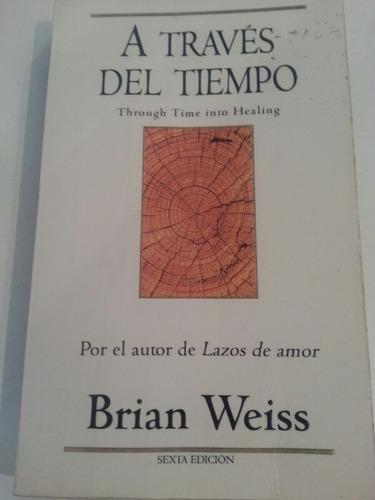 libro a través del tiempo / brian weiss