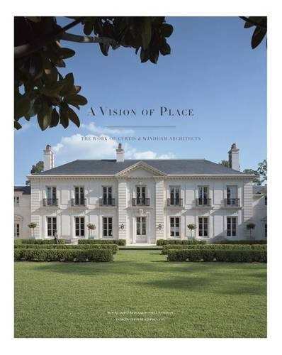 libro a vision of place: the work of curtis & windham arch