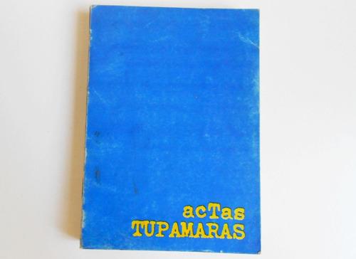 libro actas tupamaras - 3 edicion 1989 - editorial tae
