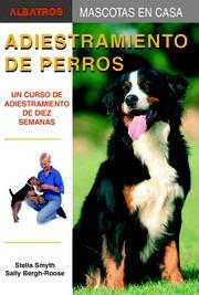 libro  adiestramiento de perros de stella smith nuevo papel