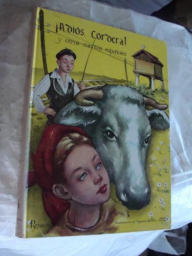libro adios cordera  y otros cuentos españoles , editorial r