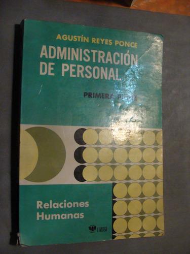 libro administracion de personal , agustin reyes ponce  , pr