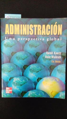 libro: administración - koontz & weihrich