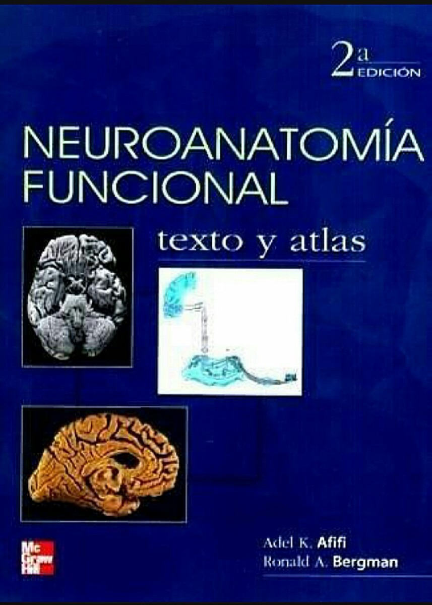 Libro ( Afifi ) Neuroanatomía Funcional. Texto Y Atlas