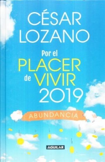 Libro Agenda Por El Placer De Vivir 2019 César Lozano