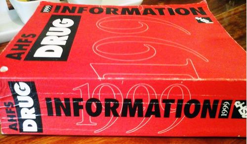 libro @ a.h.f.s. drug information 1999
