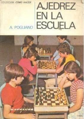 libro, ajedrez en la escuela de a. pogliano.