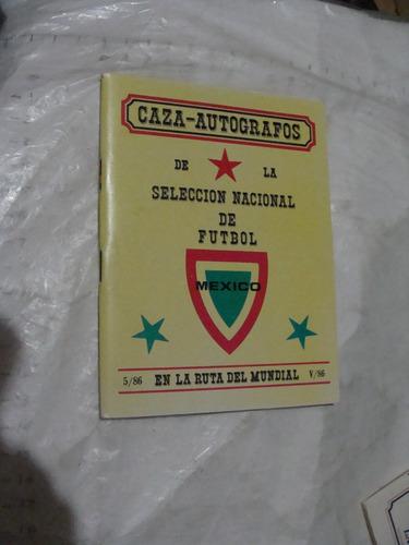 libro album caza autografos de  la selección nacional de fut