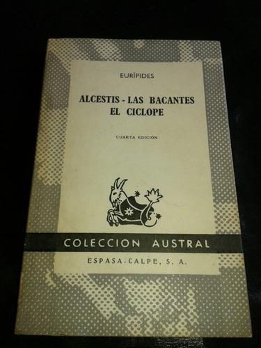 libro alcestis - las bacantes el cíclope euripides