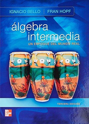 libro algebra intermedia. un enfoque del mundo real - nuevo