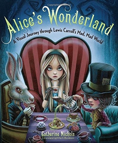libro alice's wonderland: a visual journey through lewis c