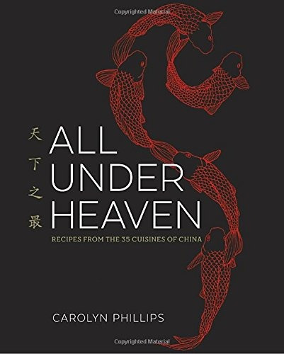 libro all under heaven: recipes from the 35 cuisines of chin