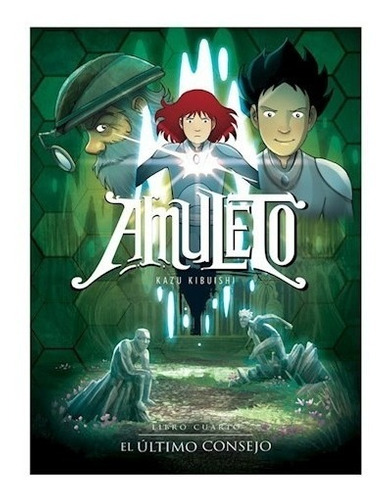 libro amuleto 4 - el último consejo - kazu kibuishi
