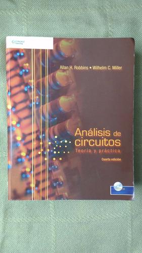 libro análisis de circuitos teoría y práctica 4ta edición