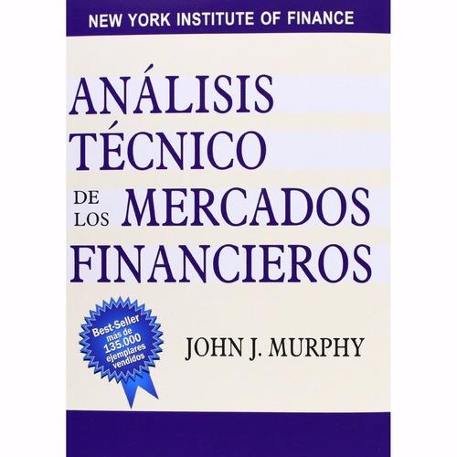 libro: análisis técnico de los mercados financieros - pdf