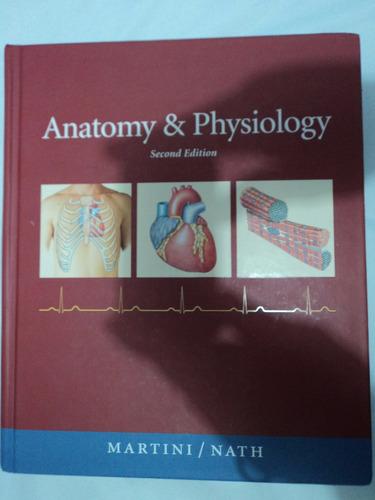 libro anatomia anatomy & physiology martini & nath 2ed