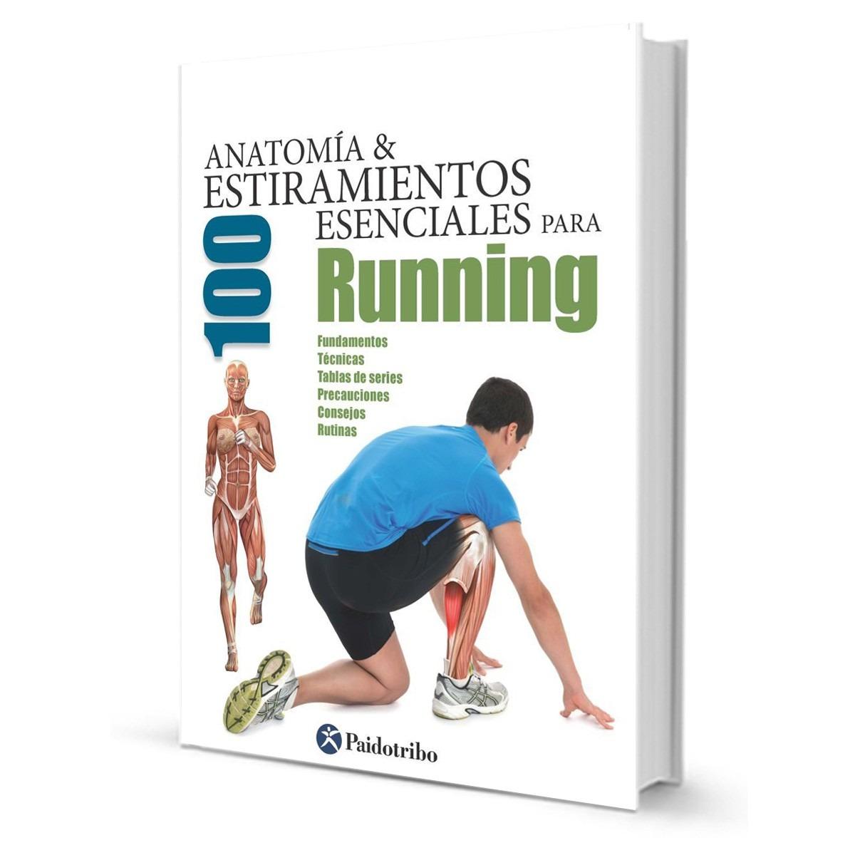 Libro Anatomia Y Estiramiento Esenciales P/ Running El Rey - $ 1.050 ...