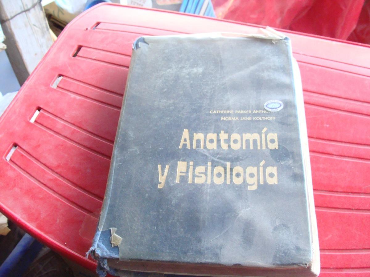 Libro Anatomia Y Fisiologia , Catherine Parker , 598 Pagina ...