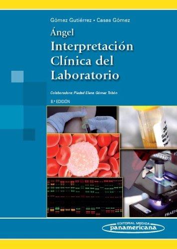 libro ángel. interpretación clínica del laboratorio - nuevo