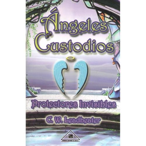 libro ángeles custodios protectores invisibles - esoterismo